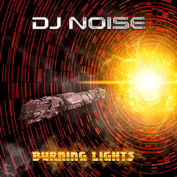 DJ Noise BurningLights