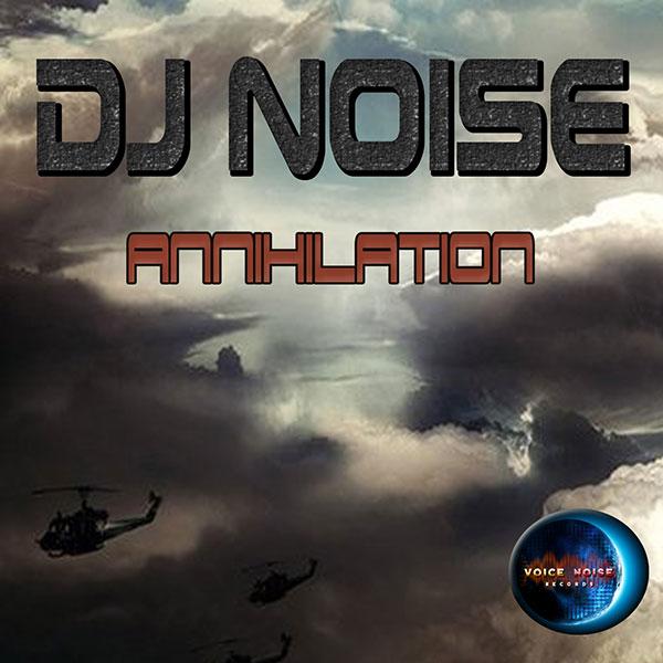VNR 15 001 DJNoise Annihilation