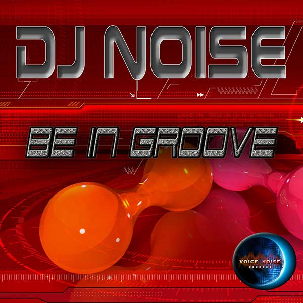 VNR 15 002 DJNoise BeinGroove
