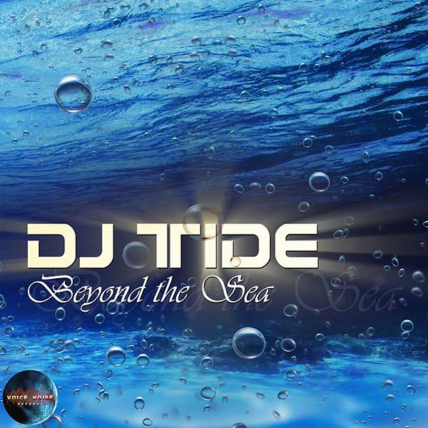 VNR 17 005 DJTide Beyond The Sea