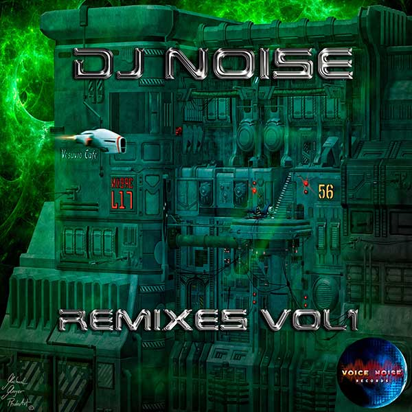 VNR 17 007 DJNoise Remixes Vol1