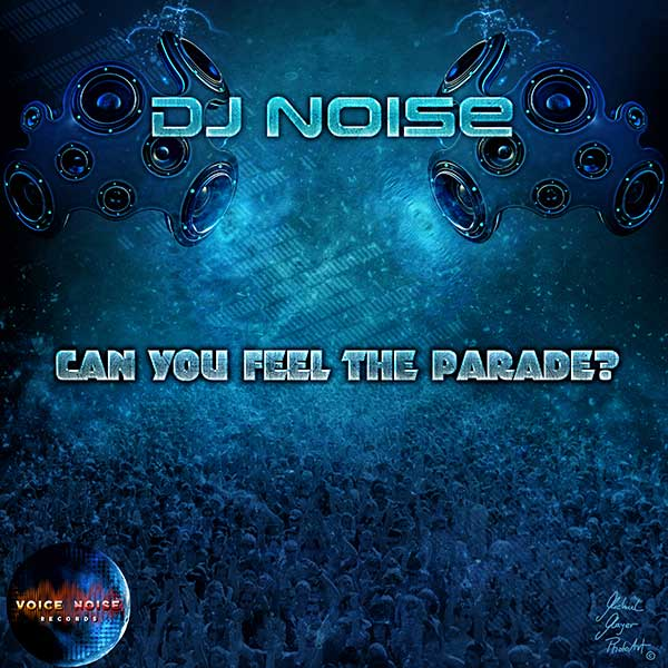 VNR 17 003 DJNoise Can You Feel The Parade