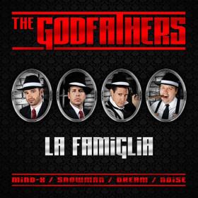 The Godfathers - La Famiglia (DJ Noise Rmx)