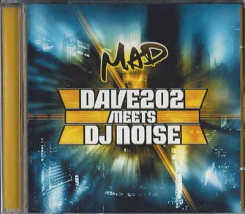 MAD (Dave202 meets DJ Noise)