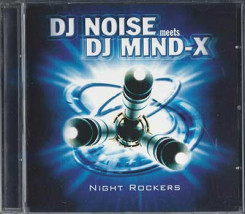 DJ Noise meets DJ MInd-X - NIght Rockers