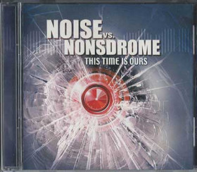 Noise vs Nonsdrome - This Time Is Ours