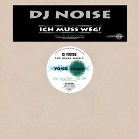 DJ Noise - Ich muss weg !