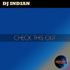 DJ Indian - Check this out!