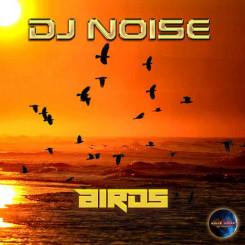 DJ Noise - Birds