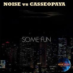 Noise vs. Casseopaya - Some Fun