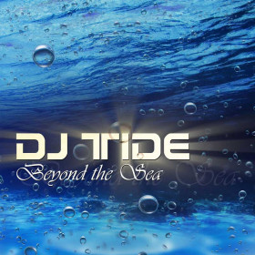 DJ Tide - Beyond The Sea