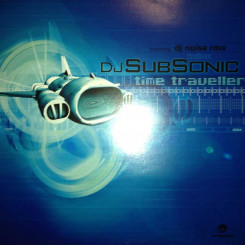 DJ Subsonic - Time Traveller (DJ Noise Rmx)