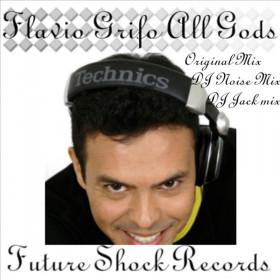 Flavio Grifo - All Gods (DJ Noise Rmx)