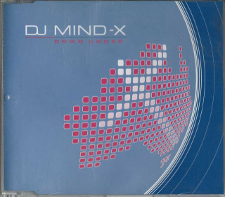 DJ Mind-X - Down Under (Sweet & Sexy Rmx)