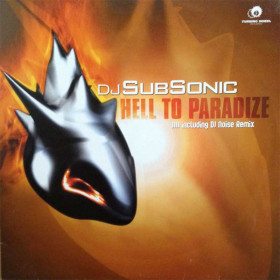 DJ Subsonic - Hell to Paradize (DJ Noise Rmx)