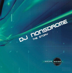 DJ Nonsdrome - The Story